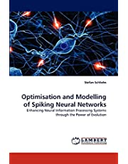 Optimisation and Modelling of Spiking Neural Networks: Enhancing Neural Information Processing Systems through the Power of Evolution