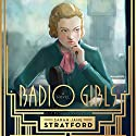 Radio Girls Audiobook by Sarah-Jane Stratford Narrated by Saskia Maarleveld