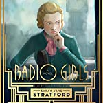 Radio Girls | Sarah-Jane Stratford