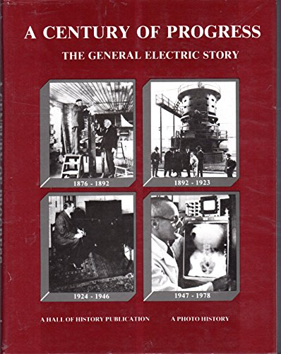 s: The General Electric Story, 1876-1978 (Four Volumes in One Book ()