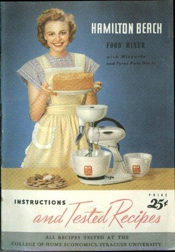 Hamilton Beach Food Mixer Instructions & Tested Recipes Booklet 1948