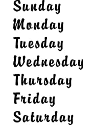 """Days of The Week ~ Sun., Mon., Tues.,.....""#1 Vinyl Decal EACH WORD IS 1"" tall (top to bottom) by Sainz R' Us"