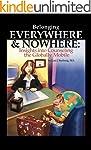 Belonging Everywhere & Nowhere: Insig...