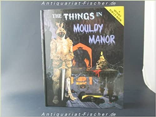 Book The Things in Mouldy Manor (Mini Spooky Pop-ups)