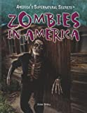 Zombies in America, Diane Bailey, 1448855764