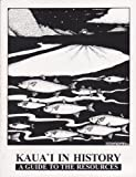 img - for Kaua'i in History: A Guide to the Resources book / textbook / text book