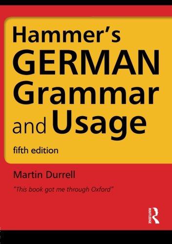Hammer's German Grammar And Usage (German Edition)