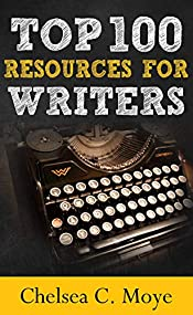 Top 100 Resources for Writers: A Quick-Start Guide for Your Writing Career