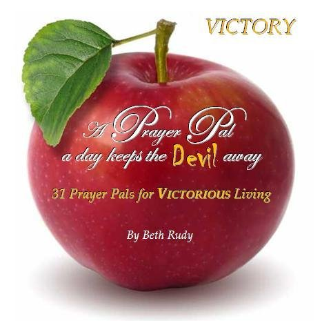 A Prayer Pal a Day Keeps the Devil Away: 31 Prayer Pals for Victorious Living