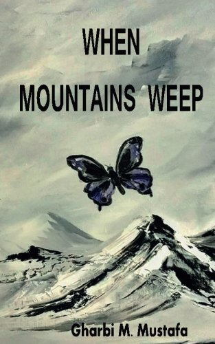 When Mountains Weep