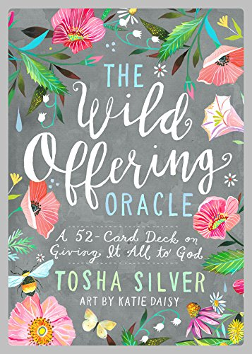 The Wild Offering Oracle: A 52-Card Deck on Giving It All to ()