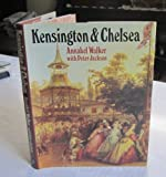 Kensington and Chelsea, Annabel Walker and Peter Jackson, 0719543444