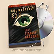 The Case of the Counterfeit Eye: Perry Mason Series, Book 6 | Erle Stanley Gardner