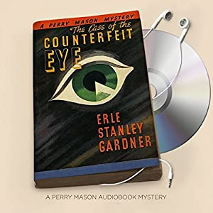 The Case of the Counterfeit Eye Audiobook