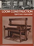 Loom Construction, Jeri Hjert and Paul Von Rosenstiel, 0442234171