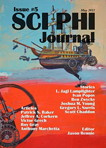 Sci Phi Journal Issue #5, May 2015: The Journal of Science Fiction and Philosophy