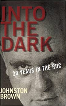 Into the Dark: 30 Years in the RUC