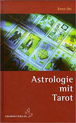 Astrologie Mit Tarot Standardwerke Der Astrologie Amazon De Ott Ernst Bucher