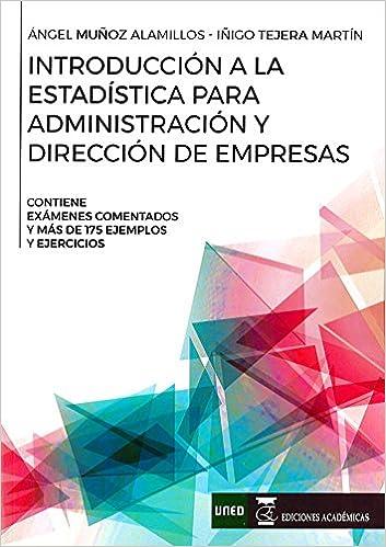 Introducción A La Estadística Para Administración Y Dirección De Empresas por Ángel Muñoz Alamillos Gratis