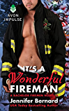 It's a Wonderful Fireman: A Bachelor Firemen Novella (The Bachelor Firemen of San Gabriel Book 3)