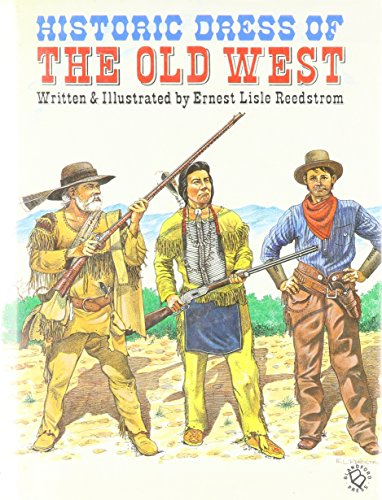 Historic Dress of the Old West -