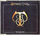 This is not love by Jethro Tull