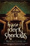 House of Dark Shadows (Dreamhouse Kings, Band 1)
