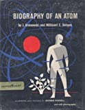 img - for Biography of an Atom book / textbook / text book