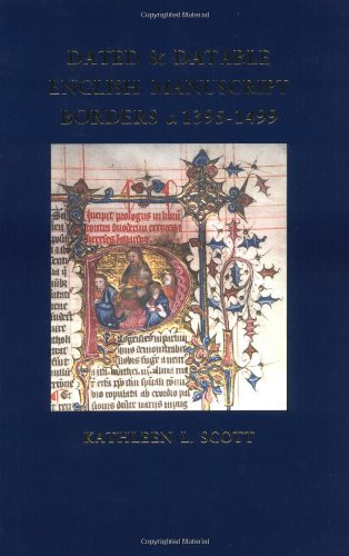 Dated and Datable English Manuscript Borders c. 1395-1499 (Manuscript Border)