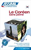 Le Coreen sans Peine, Assimil Language Courses, 270050190X