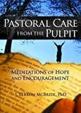 Pastoral Care from the Pulpit, J. Lebron McBride, 0789030578