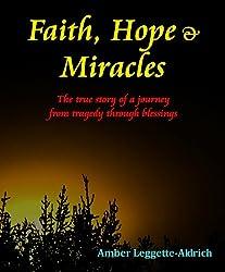 Faith, Hope & Miracles (English Edition)