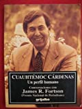 img - for Cuauhte moc Ca rdenas: Un perfil humano (Spanish Edition) book / textbook / text book