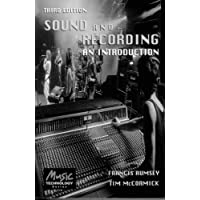 Sound and Recording: An Introduction (Music Technology Series)