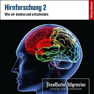 Hirnforschung 2 (F.A.Z.-Dossier) Audiobook