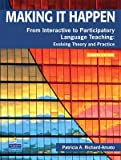 Making It Happen (text only) 4th (Fourth) edition by P. A. Richard-Amato