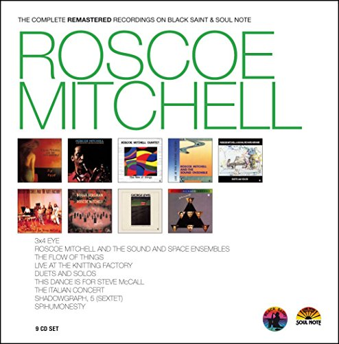 Roscoe Mitchell - Complete Recordings on Black Saint & Soul Note by CD