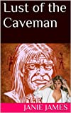 Lust of the Caveman