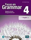 Focus on Grammar 4 with MyEnglishLab (5th Edition)