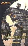 download ebook by jess lebow the darksteel eye (magic the gathering: mirrodin cycle, book 2) [mass market paperback] pdf epub