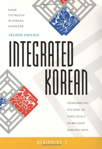 Integrated Korean: Beginning Level 2 (Klear Textbooks in Korean Language) (English and Korean Edition)