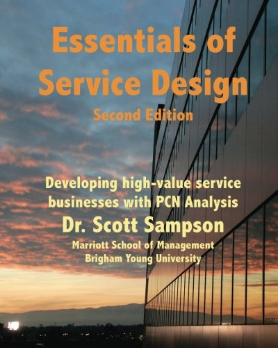 Essentials of Service Design: Developing high-value service businesses with PCN Analysis
