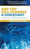 And You Call Yourself a Christian?, Danielle Milano, 1449762093