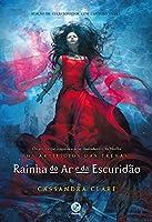 eBook Rainha do ar e da escuridão - Os artifícios das trevas – vol. 3