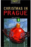 The Oxford Bookworms Library: Stage 1: 400 Headwords Christmas in Prague