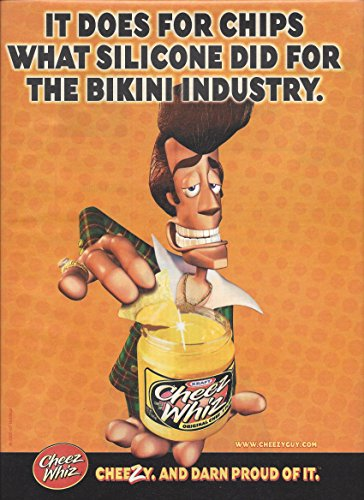 print-ad-for-cheez-whiz-2000-it-does-for-chips-what-silicone-did-for-the-bikini-industry