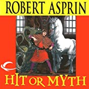 Hit or Myth: Myth Adventures, Book 4 | Robert Asprin