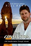 The Connection: Life Transformation Through Yahweh