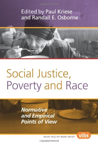 Social Justice, Poverty and Race: Normative and Empirical Points of View (Studies in Jurisprudence)