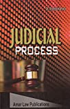 Amar Law Publication's Judicial Process useful for LL.M by Dr. Sheetal Kanwal